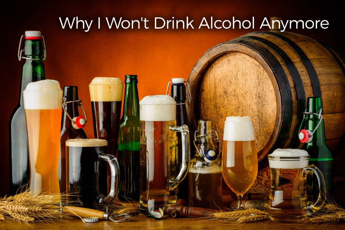 why-i-personally-wont-drink-alcohol-any-more