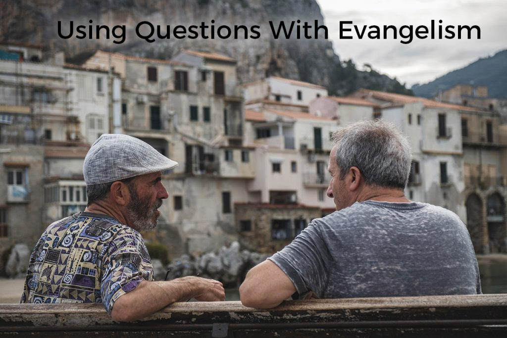 using-questions-with-evangelism