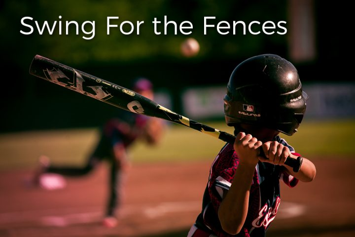 swing-for-the-fences-evangelism
