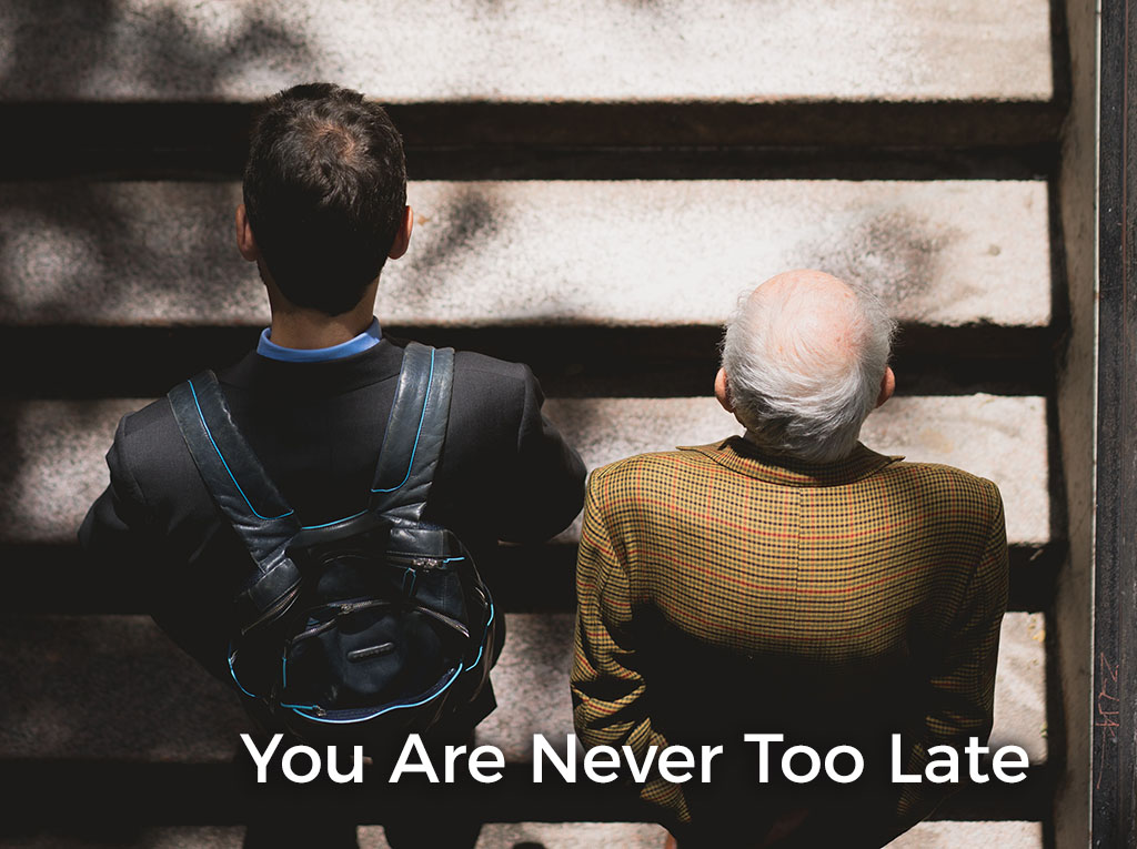 you-are-never-too-late