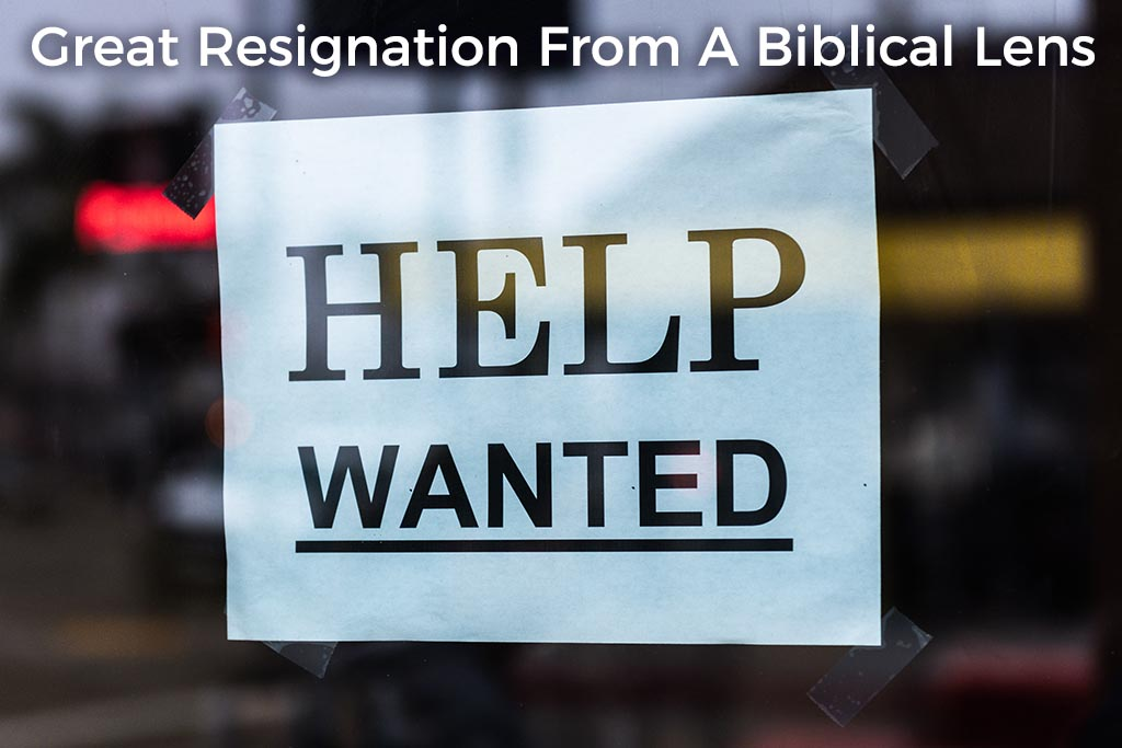 great-resignation-from-a-biblical-lens