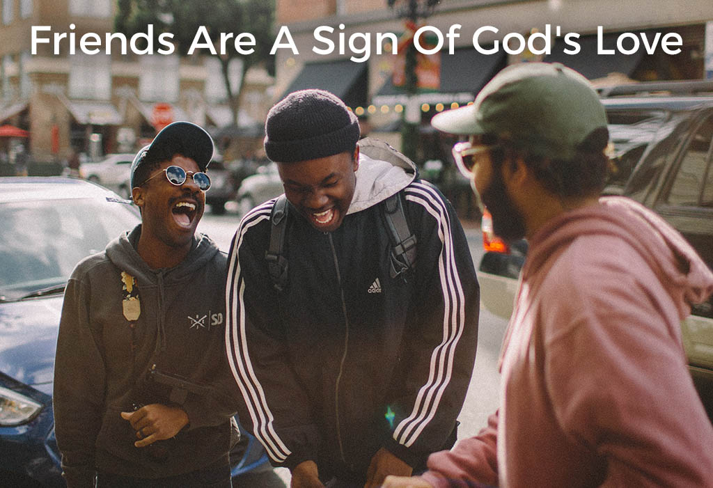 friends-are-a-sign-of-gods-love-post