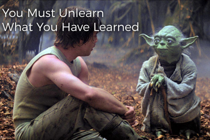 you-must-unlearn-what-you-have-learned-1024x651